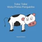 Toloc Toloc Visita Primo Porquinho Cover Image