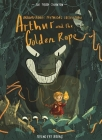 Arthur and the Golden Rope: Brownstone's Mythical Collection, Vol. 1 Cover Image