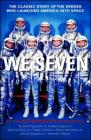 We Seven: By the Astronauts Themselves Cover Image