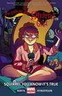 The Unbeatable Squirrel Girl Vol. 2: Squirrel You Know It's True Cover Image