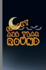 Spooky All Year Round: Bats Halloween Party Scary Hallows Eve All Saint's Day Celebration Gift For Celebrant And Trick Or Treat (6