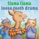 Llama Llama Loose Tooth Drama Cover Image