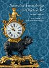Decorative Furnishings and Objets d'Art in the Louvre from Louis XIV to Marie-Antoinette Cover Image