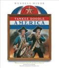 Yankee Doodle America: The Spririt of 1776 from A to Z Cover Image