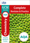 Letts GCSE Revision Success - New Curriculum – AQA GCSE Chemistry Complete Revision & Practice Cover Image