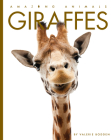 Giraffes (Amazing Animals) Cover Image