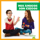 MIS Amigos Son Ciegos (My Friend Is Blind) Cover Image
