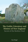 The Gothic Literature and History of New England Cover Image