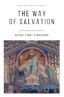 The Way of Salvation: in the Lutheran Church Cover Image