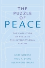 Puzzle of Peace: The Evolution of Peace in the International System Cover Image