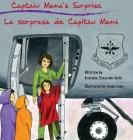 Captain Mama's Surprise: La Sorpresa de Capitán Mamá Cover Image