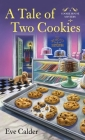 A Tale of Two Cookies: A Cookie House Mystery Cover Image