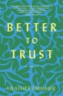 Better to Trust Cover Image