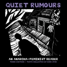 Quiet Rumours: An Anarcha-Feminist Reader Cover Image