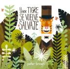 El Señor Tigre se vuelve salvaje (Álbumes) Cover Image