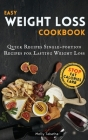 Easy Weight Loss Cookbook: Quick Recipes Single-portion Recipes for Lasting Weight Loss Cover Image
