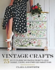 Vintage Crafts: 75 Do-It-Yourself Decorating Projects Using Candles, Colors, and Other Flea Market Finds Cover Image