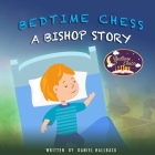 Bedtime Chess A Bishop Story Cover Image