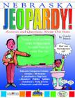 Nebraska Jeopardy!: Answers and Questions about Our State (Nebraska Experience) Cover Image