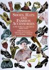 Shoes, Hats and Fashion Accessories: A Pictorial Archive, 1850-1940 (Dover Pictorial Archives) Cover Image