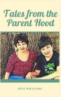 Tales from the Parent Hood Cover Image