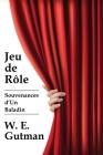 Jeu de Role: Souvenances d'Un Baladin Cover Image