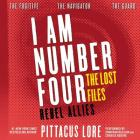 I Am Number Four: The Lost Files: Rebel Allies (I Am Number Four Series: The Lost Files #10) Cover Image