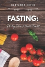 Fasting: Why We Must Fast! Cover Image