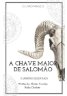Goetia a Chave Maior de Salomão: Clavícula dos segredos de Salomão Cover Image