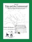 Trip & the Cottonwood [Fable 2]: (From Rufus Rides a Catfish & Other Fables From the Farmstead) Cover Image