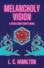 Melancholy Vision: A Revolution Series Cover Image
