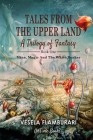 Tales From the Upper Land: Mina, magic and the white beaker Cover Image