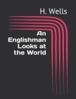 An Englishman Looks at the World Cover Image