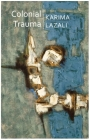 Colonial Trauma: A Study of the Psychic and Political Consequences of Colonial Oppression in Algeria Cover Image