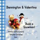 Bennington and Valentina Build a Snowman Cover Image
