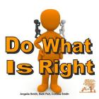 Do What Is Right (Bright) Cover Image