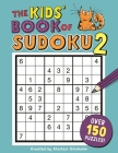 The Kids' Book of Sudoku 2 (Buster Puzzle Books) Cover Image