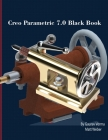 Creo Parametric 7.0 Black Book Cover Image
