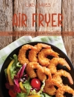 Air Fryer Cookbook for Beginners: Simple, Crispy and Delicious Air Fryer Oven Recipes Cover Image