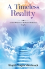 A Timeless Reality - Ancient Wisdoms of the Soul and Meditation Cover Image