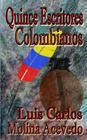 Quince Escritores Colombianos Cover Image
