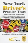 New York Driver's Practice Tests: 700+ Questions, All-Inclusive Driver's Ed Handbook to Quickly achieve your Driver's License or Learner's Permit (Che Cover Image