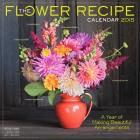 The Flower Recipe 2015 Calendar Cover Image