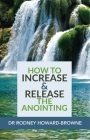 How to Increase & Release the Anointing Cover Image
