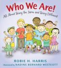 Who We Are!: All About Being the Same and Being Different (Let's Talk about You and Me) Cover Image