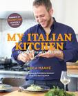 My Italian Kitchen: Favorite Family Recipes from the Winner of MasterChef Season 4 on FOX Cover Image