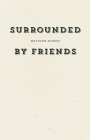 Surrounded by Friends Cover Image