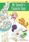 Mr. Snoozle's Exquisite Eggs Cover Image