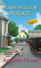 Marshmallow Malice (An Amish Candy Shop Mystery #5) Cover Image