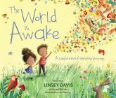 The World Is Awake: A Celebration of Everyday Blessings Cover Image
